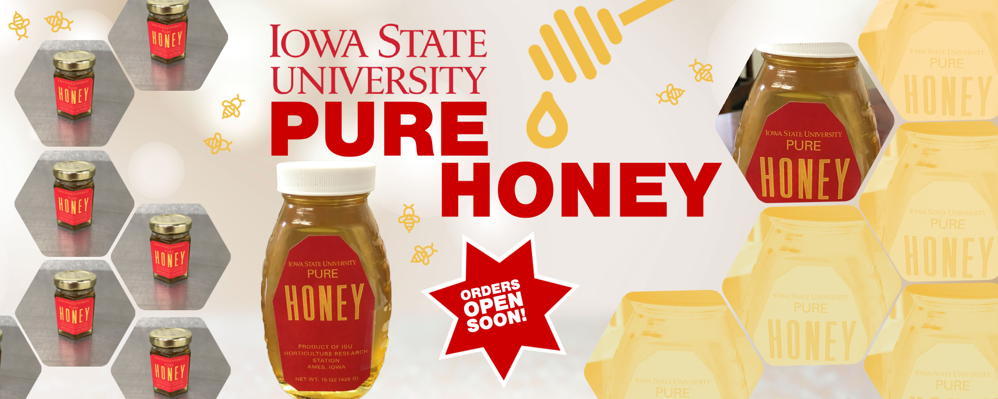 Iowa State University Pure Honey. Orders open soon.